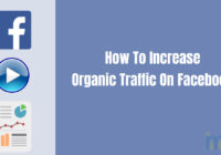How To Increase Organic Traffic On Facebook